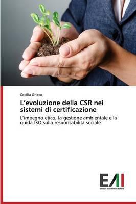 L'Evoluzione Della Csr Nei Sistemi Di Certificazione (Paperback)