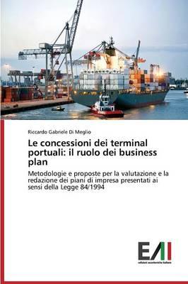 Le Concessioni Dei Terminal Portuali: Il (Paperback)