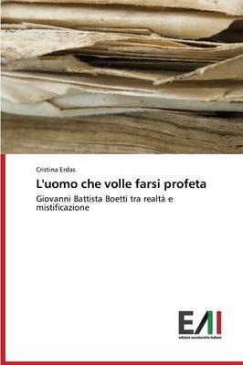 L'Uomo Che Volle Farsi Profeta (Paperback)