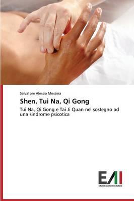 Shen, Tui Na, Qi Gong (Paperback)