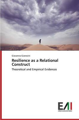 Resilience as a Relational Construct (Paperback)