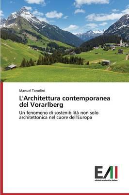 L'Architettura Contemporanea del Vorarlberg (Paperback)
