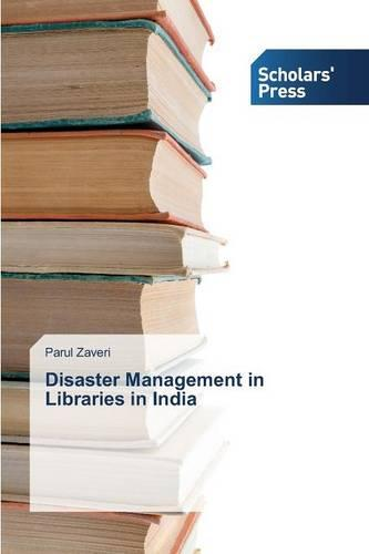 Disaster Management in Libraries in India (Paperback)
