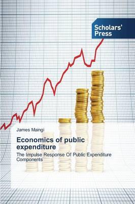 Economics of Public Expenditure (Paperback)
