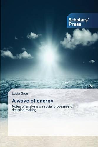 A Wave of Energy (Paperback)
