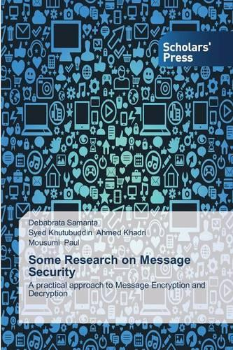 Some Research on Message Security (Paperback)
