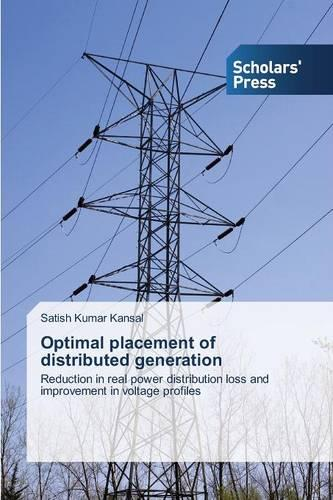 Optimal Placement of Distributed Generation (Paperback)