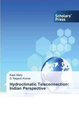 Hydroclimatic Teleconnection: Indian Perspective (Paperback)