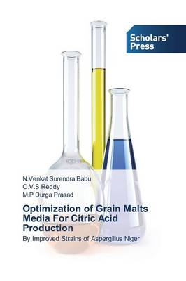Optimization of Grain Malts Media for Citric Acid Production (Paperback)