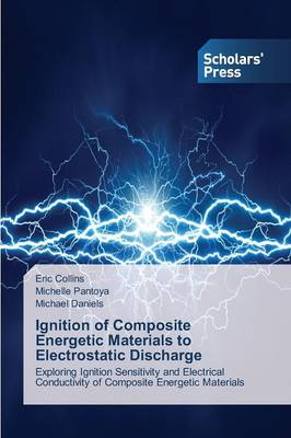 Ignition of Composite Energetic Materials to Electrostatic Discharge (Paperback)