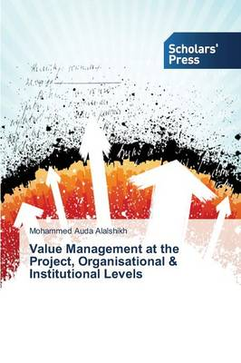 Value Management at the Project, Organisational & Institutional Levels (Paperback)