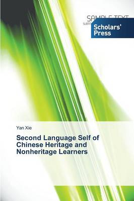 Second Language Self of Chinese Heritage and Nonheritage Learners (Paperback)