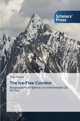 The Ice-Free Corridor (Paperback)