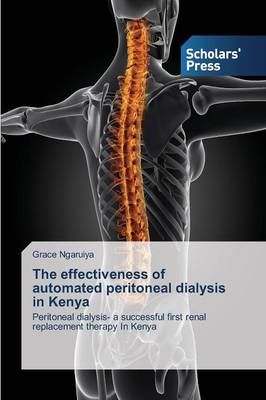 The Effectiveness of Automated Peritoneal Dialysis in Kenya (Paperback)