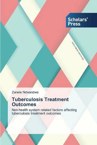 Tuberculosis Treatment Outcomes (Paperback)