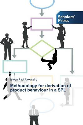 Methodology for Derivation of Product Behaviour in a Spl (Paperback)