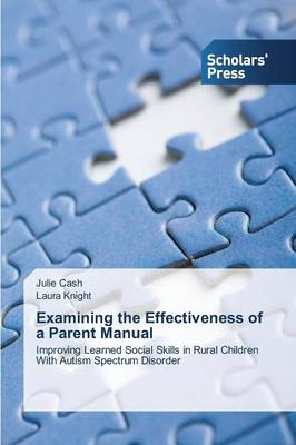 Examining the Effectiveness of a Parent Manual (Paperback)
