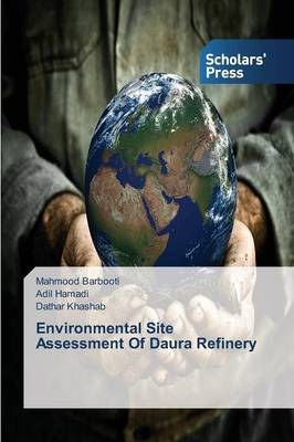 Environmental Site Assessment of Daura Refinery (Paperback)