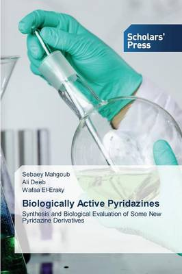 Biologically Active Pyridazines (Paperback)