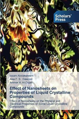 Effect of Nanosheets on Properties of Liquid Crystalline Compounds (Paperback)