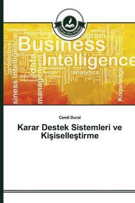 Karar Destek Sistemleri Ve KI Iselle Tirme (Paperback)