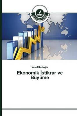 Ekonomik Stikrar Ve Buyume (Paperback)