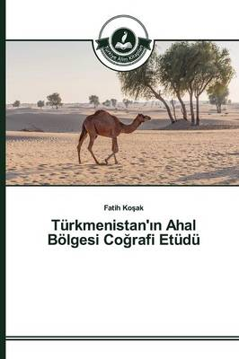 Turkmenistan' N Ahal Bolgesi Co Rafi Etudu (Paperback)