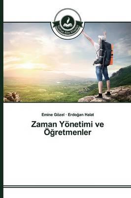 Zaman Yonetimi Ve O Retmenler (Paperback)
