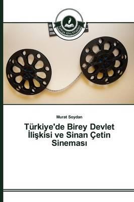 Turkiye'de Birey Devlet Li Kisi Ve Sinan Cetin Sinemas (Paperback)