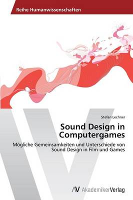Sound Design in Computergames (Paperback)