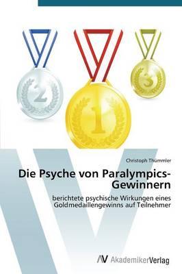 Die Psyche Von Paralympics-Gewinnern (Paperback)