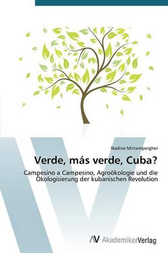 Verde, Mas Verde, Cuba? (Paperback)