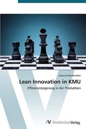 Lean Innovation in Kmu (Paperback)