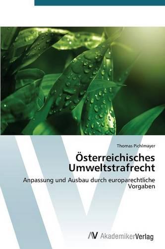 Osterreichisches Umweltstrafrecht (Paperback)