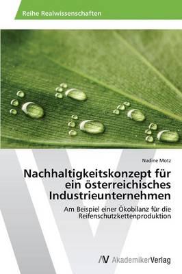 Nachhaltigkeitskonzept Fur Ein Osterreichisches Industrieunternehmen (Paperback)