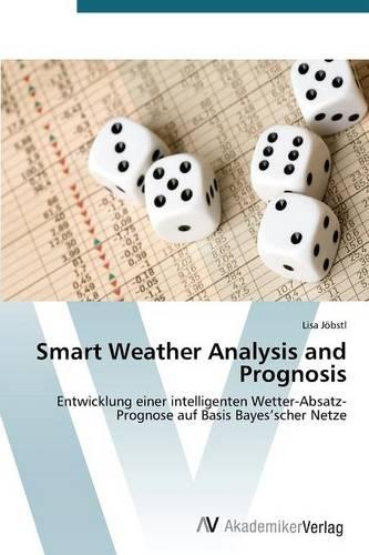Smart Weather Analysis and Prognosis (Paperback)