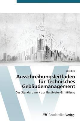 Ausschreibungsleitfaden Fur Technisches Gebaudemanagement (Paperback)