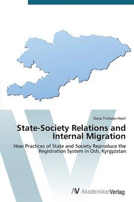 State-Society Relations and Internal Migration (Paperback)