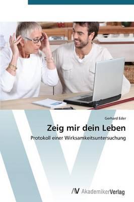 Zeig Mir Dein Leben (Paperback)