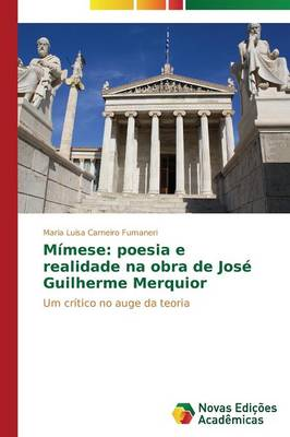 Mimese: Poesia E Realidade Na Obra de Jose Guilherme Merquior (Paperback)