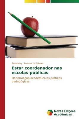 Estar Coordenador NAS Escolas Publicas (Paperback)