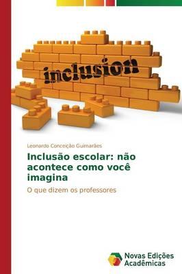 Inclus O Escolar: N O Acontece Como Voc (Paperback)