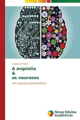 A Angustia & as Neuroses (Paperback)