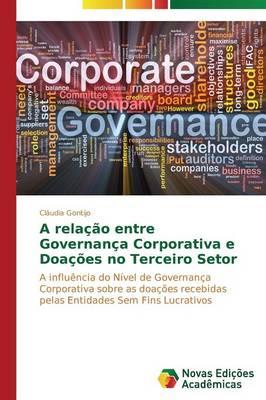 A Relacao Entre Governanca Corporativa E Doacoes No Terceiro Setor (Paperback)