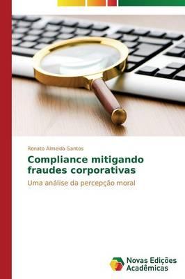Compliance Mitigando Fraudes Corporativas (Paperback)