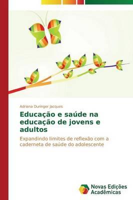 Educacao E Saude Na Educacao de Jovens E Adultos (Paperback)
