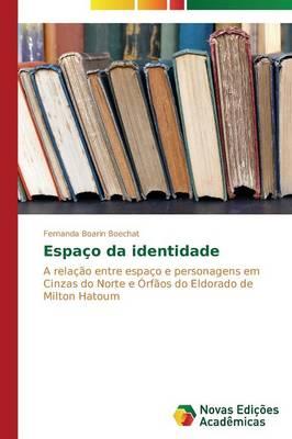 Espa O Da Identidade (Paperback)