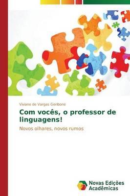 Com Voces, O Professor de Linguagens! (Paperback)