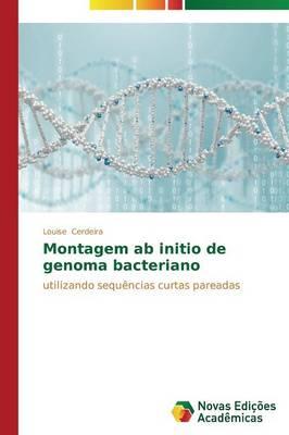 Montagem AB Initio de Genoma Bacteriano (Paperback)