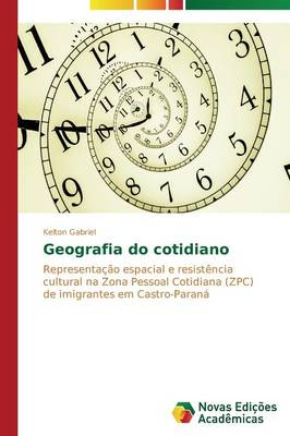 Geografia Do Cotidiano (Paperback)